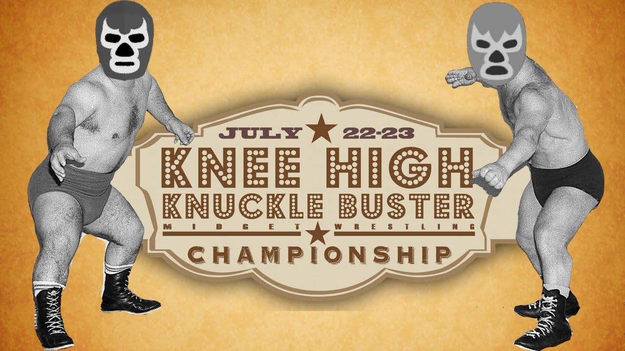 Knee High Knucklebuster Midget Wrestling Championship
