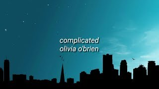 Complicated - Olivia O'Brien