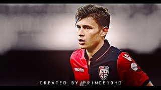 Nicolo' Barella - Italian Talent - Best Skills, Passes & Goals - Cagliari - 2017/18 HD