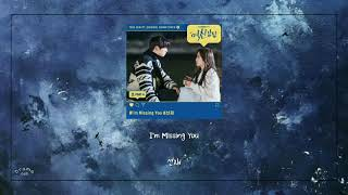 Download [1HOUR/1시간] 선재 (Sunjae) - I'm Missing You || 여신강림 OST/True Beauty OST || Part 4 || 1 Hour Loop