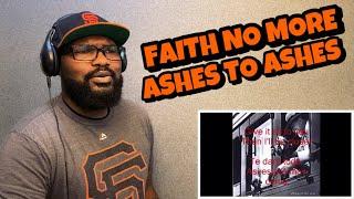FAITH NO MORE -ASHES TO ASHES | REACTION