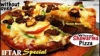 ഷവർമ്മ പിസ്സ - ഓവൻ ഇല്ലാതെ ഗോതമ്പുപൊടി ഉപയോഗിച്ച് ഉണ്ടാക്കിയ അടിപൊളി പിസ്സ  Shawarma Pizza