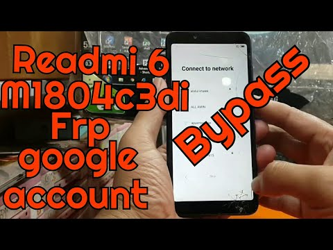 Redmi 6 MIUI 9 6 Android 8 1 FRP Unlock or Gmail