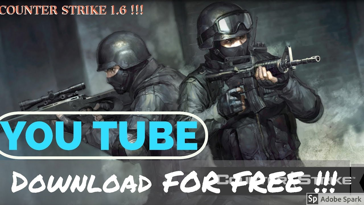 How To Download Counter Strike 16 For Free Windows 10 Youtube
