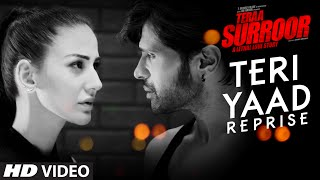 Wafa Ne Bewafai Full Song | Teraa Surroor
