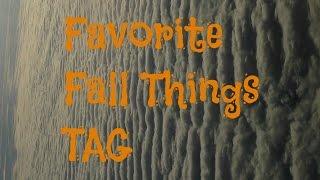 Favorite Fall Things TAG! Thumbnail
