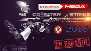 Descargar CS GO Full Español Sin utorrent [1 LINK] [MEGA] 2016