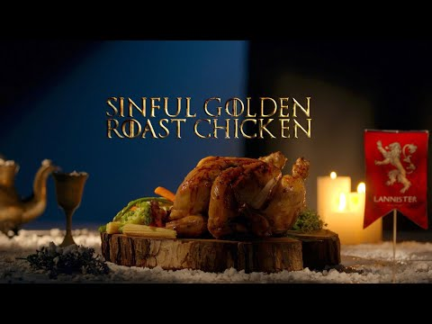 Sinful Golden Roast Chicken | Game Of Feasts | Game Of Thrones Season 8 Special Recipes
