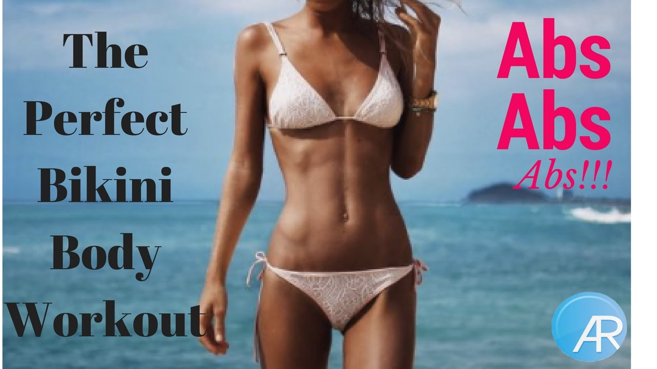 How To Get The Perfect Bikini Body