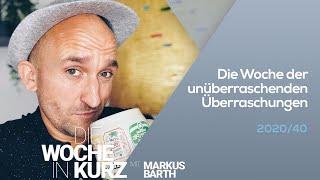 Markus Barth – Die Woche der unüberraschenden Überraschungen