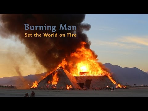 Burning Man: Set The World On Fire