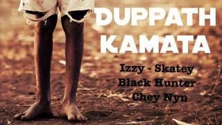 Duppathkamata Izzy-Skatey Black Hunter Chey nyn
