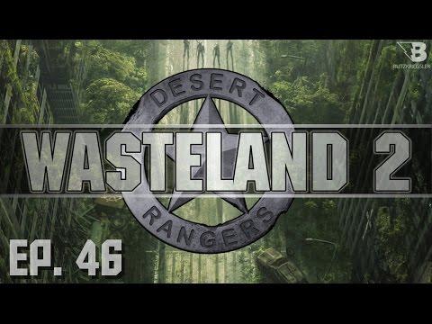 Raising Arizona! - Ep. 46 - Wasteland 2 - Let's Play