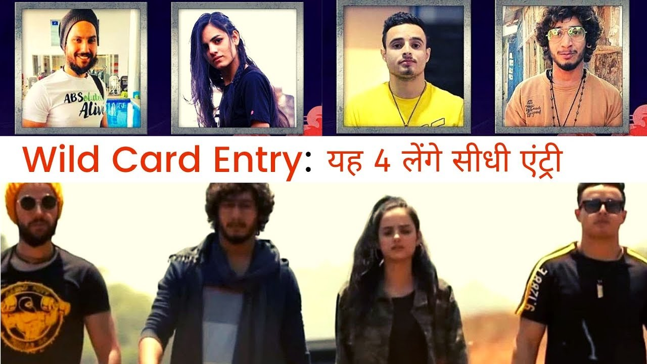 Roadies Real Heroes Wild Card Entry 4 Contestants Names Revealed Youtube