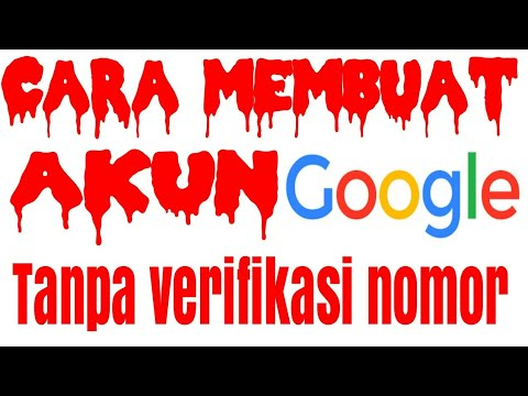 Cara Buat Akun Google Tanpa Verifikasi Nomor Youtube