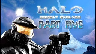 Let's Play Halo Combat Evolved! Part 5