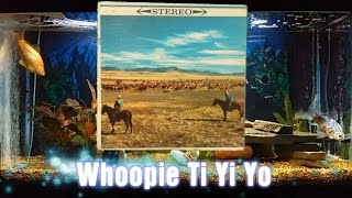 Whoopie Ti Yi Yo = Songs Of The West = Norman Luboff Choir The