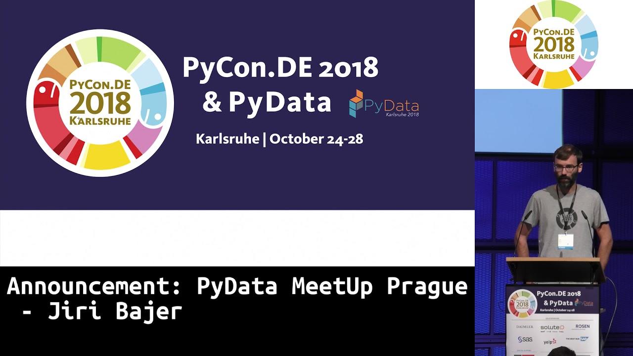 Image from PyCon.DE 2018: Announcement: PyData MeetUp Prague - Jiri Bajer