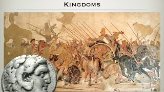 4.5 ALEXANDER AND THE HELLENISTIC KINGDOMS