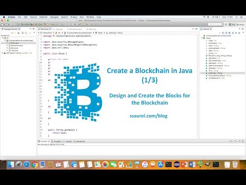 Design and Create the Blocks for the Blockchain