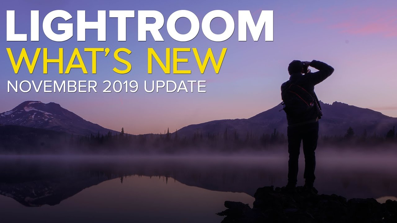 What's New in Lightroom 9 (November 2019 Update)