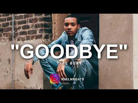 "[FREE] G Herbo ""GoodBye"" Type Beat..."