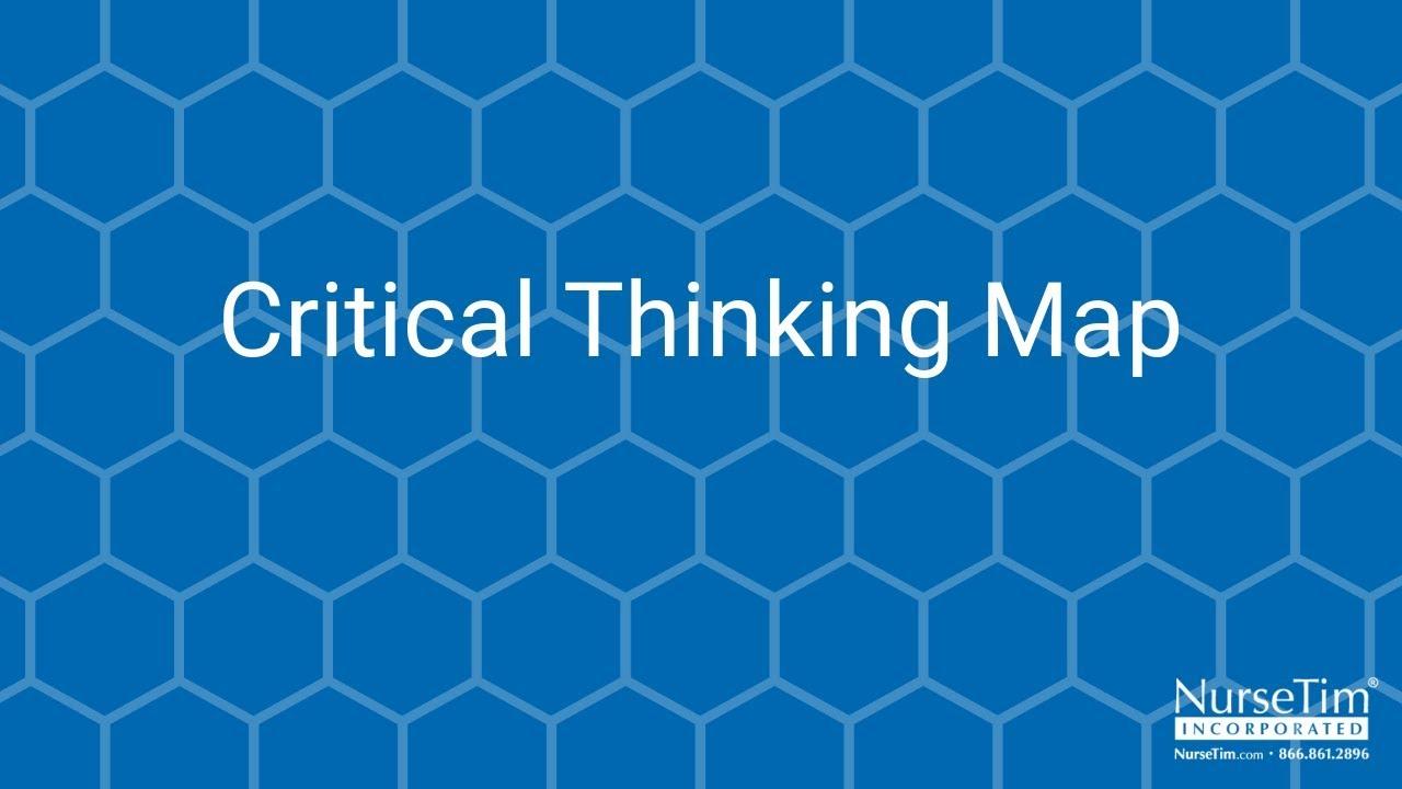 critical thinking strategies concept mapping Nurse educators' implementation of concept nurse educators' implementation of concept mapping of cognition an enhancement of critical-thinking skills (del.