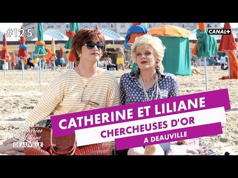 Chercheuses d'Or à Deauville - Catherine et Liliane du 04/09 - CANAL+