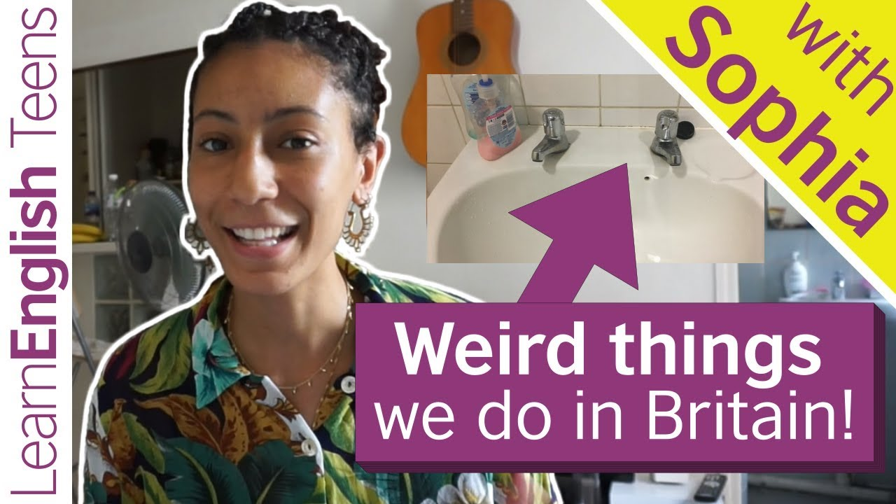 Weird things we do in Britain!