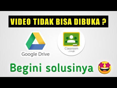 cara-mengatasi-video-yang-tidak-bisa-diputar-di-drive-atau-google-classroom
