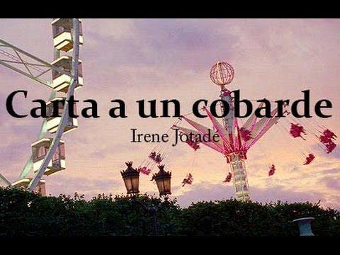 CARTA A UN COBARDE - Irene Jotadé