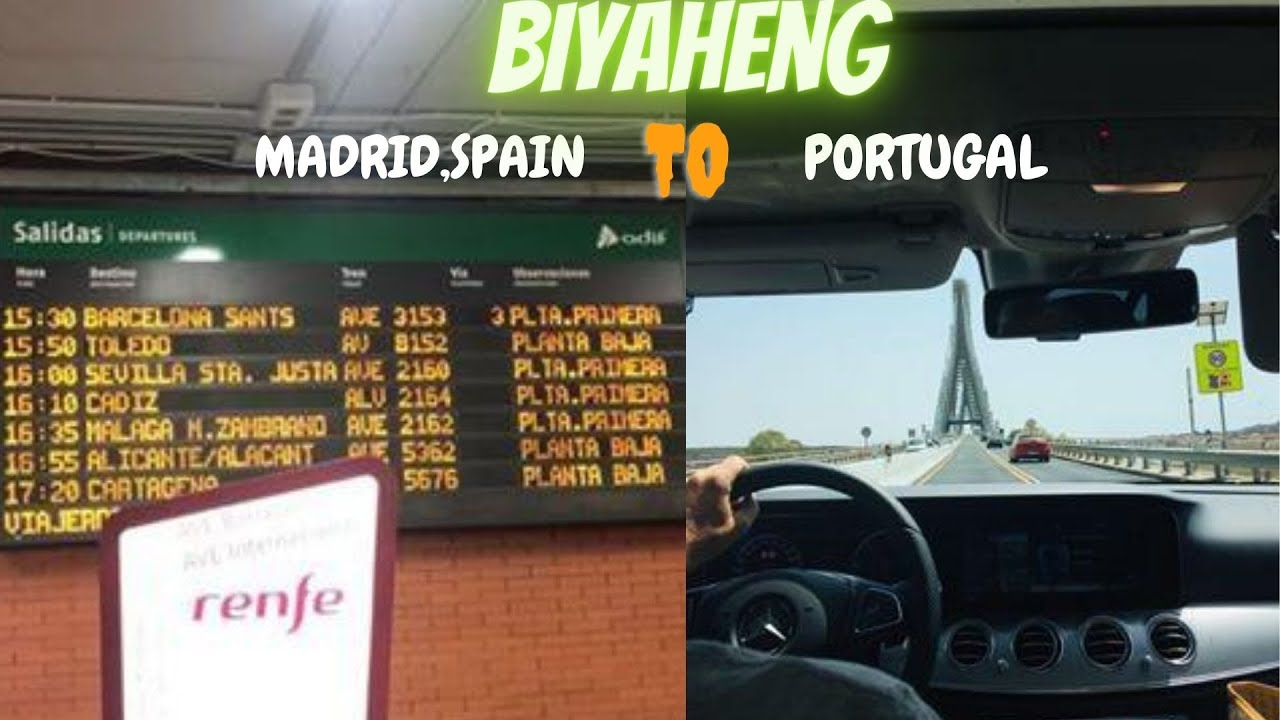 Biyaheng Madrid,Spain to Portugal