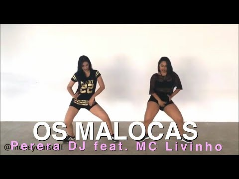 OS MALOCA - Perera DJ feat. Mcs Livinho, Davi, Brinquedo e Pedrinho - Coreografia by: Move Yourself