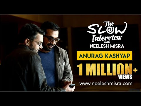 Anurag Kashyap || Full Episode || The Slow Interview With Neelesh Misra