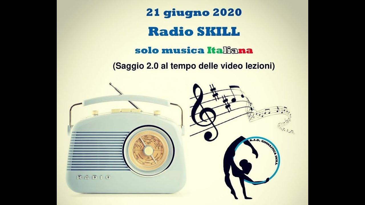 Radio Skill Solo Musica Italiana Youtube