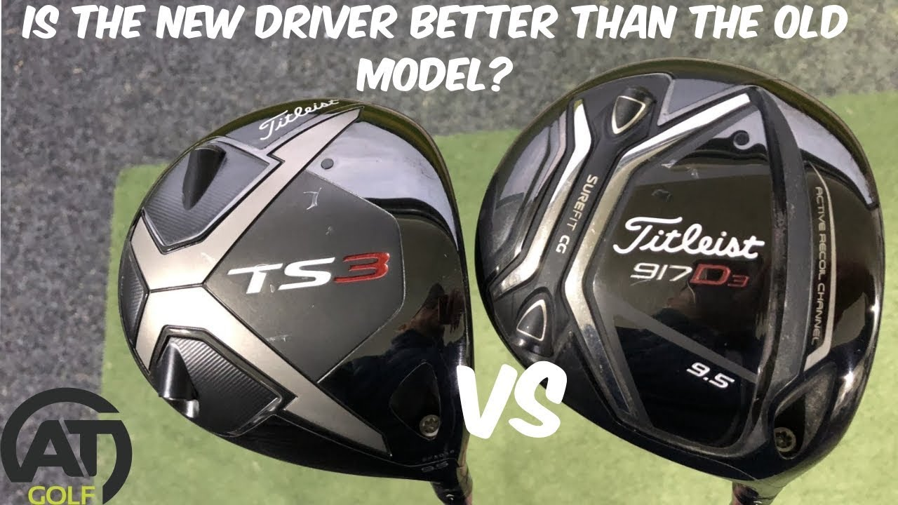 TITLEIST TS3 DRIVER v TITLEIST 917 D3 DRIVER: IS NEW BETTER THAN THE OLD  MODEL? golf