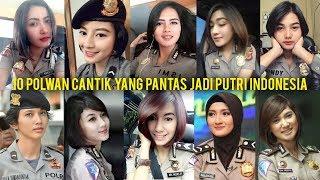 10 POLWAN CANTIK YANG PANTAS JADI PUTRI INDONESIA