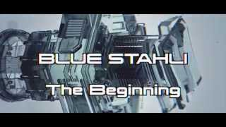 Blue Stahli - The Beginning