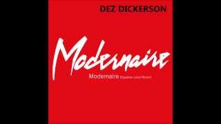 Dez Dickerson - Modernaire [Egyptian Lover Remix]
