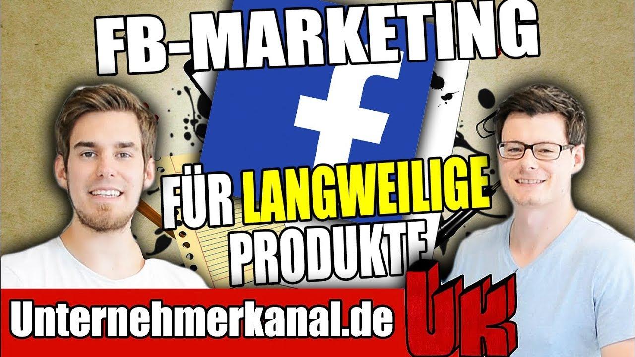 Facebook Marketing für LANGWEILIGE PRODUKTE! Wie bewerbe ich Versicherungen und Co. mit Facebook?