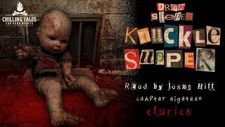 """Knuckle Supper"" by Drew Stepek ― Chapter 18 ― Award Winning Horror Novel (read by Jason Hill)"