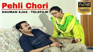 Classic award winning - Pehli Chori - Nauman Ijaz - Pakistani Telefilm - Hi-Tech Pakistani