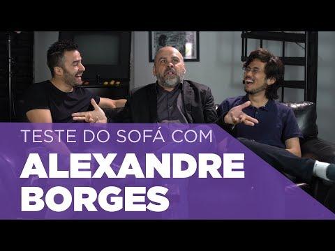 Teste do Sofá ep. 19   Alexandre Borges