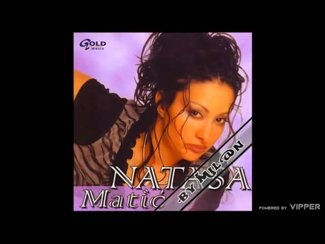 Natasa Matic - Zivi kako ti se zivi - (Audio 2004)