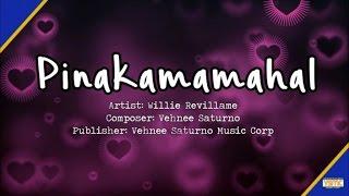 Download Willie Revillame - Pinakamamahal (Lyric ) MP3 song and Music Video