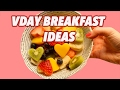 Breakfast ideas for Valentines Day - 10 quick and easy recipes | PEACHY