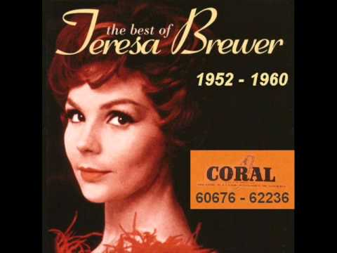 Teresa Brewer - Don't Mess With Tess