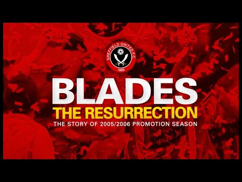 Sheffield United: The Resurrection - 2005/06 Season Review