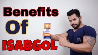 BENEFITS OF ISABGOL | ईसबगोल के फायदे | HINDI