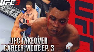 EA Sports UFC 3 Career Mode #3: First UFC Fights! The Takeover Is Here!